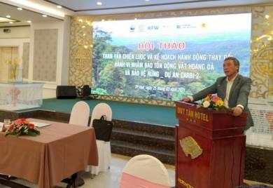 Hội thảo tham vấn chiến lược và Kế hoạch hành động thay đổi hành vi về tiêu thụ động vật hoang dã